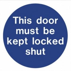 This door must be kept locked